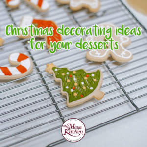 Christmas Decorating Ideas for your Desserts