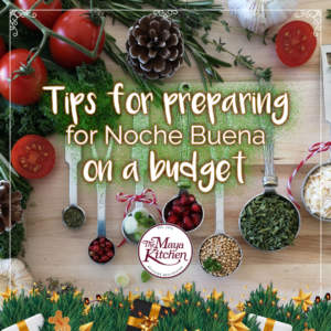 Tips for Preparing Noche Buena on a Budget