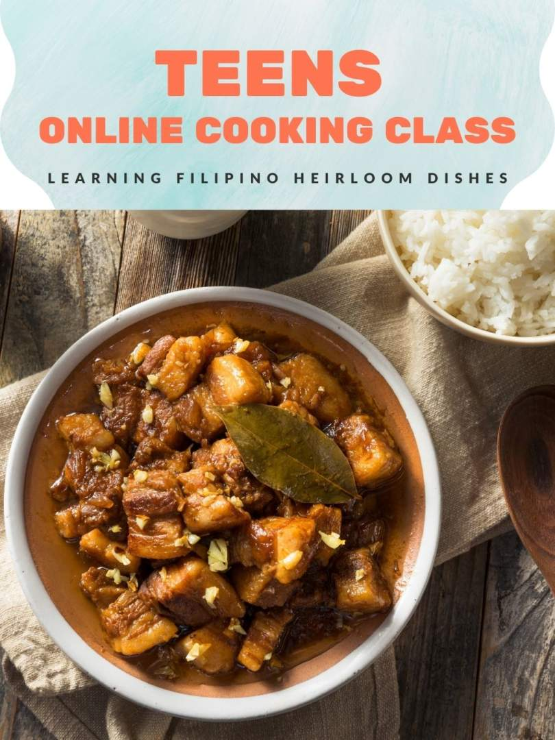 Teens Online Cooking Class: Learning Filipino Heirloom Dishes